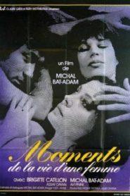 Moments de la vie d'une femme