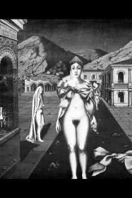 Paul Delvaux ou les femmes défendues