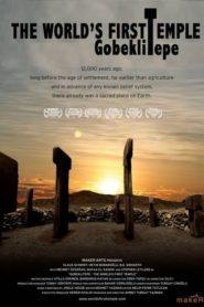 Göbeklitepe: Dünyanın İlk Tapınağı