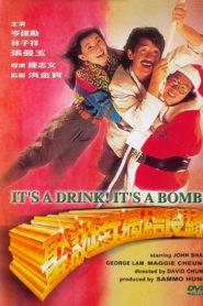 It's a Drink, It's a Bomb!