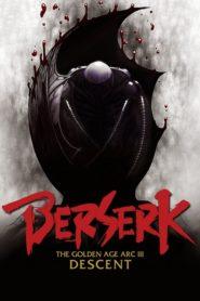 Berserk: The Golden Age Arc III - The Advent