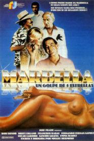 Marbella, un golpe de cinco estrellas