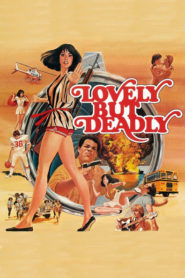 Lovely But Deadly