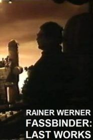 Rainer Werner Fassbinder – Letzte Arbeiten