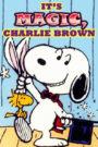 It's Magic, Charlie Brown
