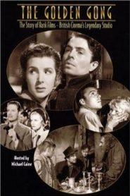 The Golden Gong: The Story of Rank Films - British Cinema's Legendary Studio