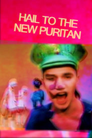 Hail the New Puritan