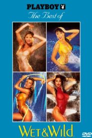 Playboy: The Best of Wet & Wild