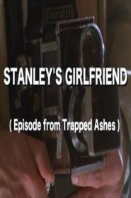 Stanley's Girlfriend
