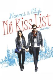 Naomi and Ely's No Kiss List