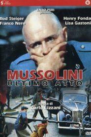 Mussolini Ölüme Giderken