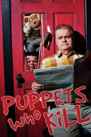 Puppets Who Kill