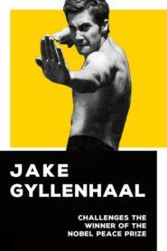 Jake Gyllenhaal Challenges the Winner of the Nobel Peace Prize