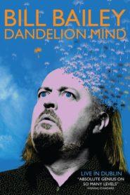 Bill Bailey: Dandelion Mind