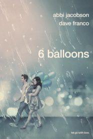 6 Balloons