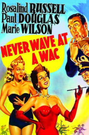Never Wave at a WAC