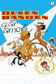 The Olsen gang runs amuck