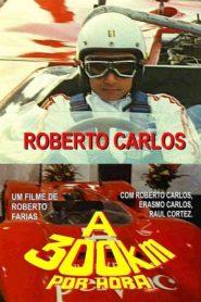 Roberto Carlos a 300 Quilômetros por Hora