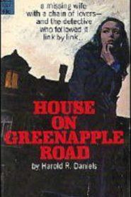 House on Greenapple Road