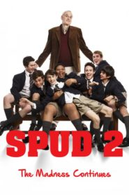 Spud 2: The Madness Continues