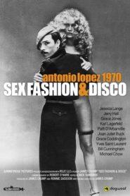 Antonio Lopez 1970: Seks Moda ve Disko