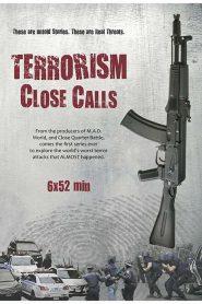 Terrorism Close Calls
