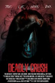 Deadly Crush
