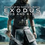 Keepers of the Covenant: Making 'Exodus: Gods and Kings'